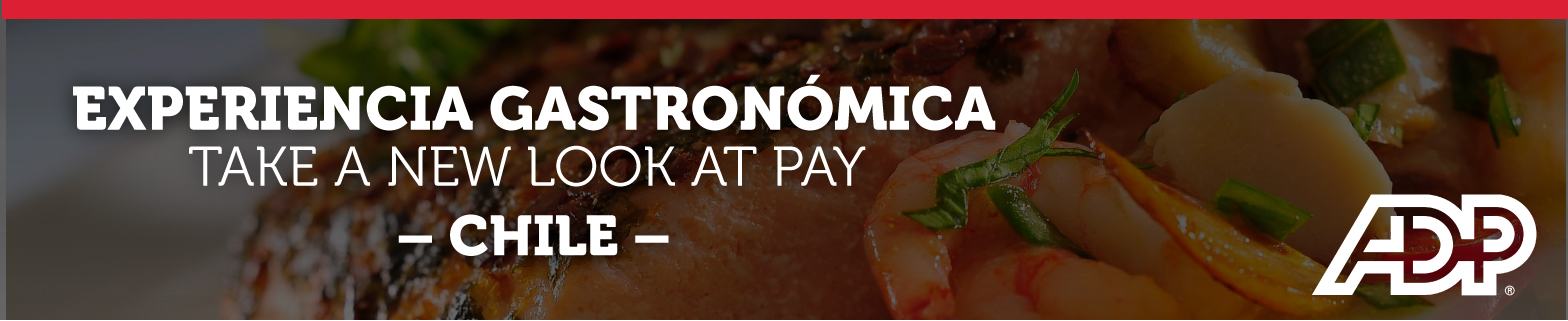 EXPERIENCIA GASTRONÓMICA - TAKE A NEW LOOK AT PAY - CHILE 2